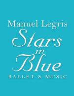 Manuel Legris Stars in Blue Ballet&Music